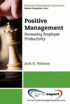 Positive Management - James Walters, Jack Walters