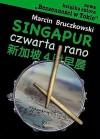 Singapur, czwarta rano - Marcin Bruczkowski