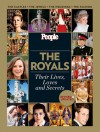 People: The Royals Revised and Updated: Their Lives, Loves and Secrets - People Magazine, People Magazine
