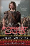The Forest Laird: A Tale of William Wallace (Guardians) - Jack Whyte