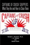 Captains of Crush Grippers: What They Are and How to Close Them - Randall J. Strossen