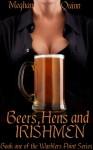 Beers, Hens and Irishmen - Meghan Quinn