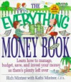 The Everything Money Book: Learn How to Manage, Budget, Save, and Invest Your Money So There's Plenty Left Over - Rich Mintzer