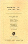 The Middle East Peace Process (Editors' Choice Series) - William B. Quandt, Shlomo Avineri, Amos Perlmutter