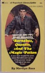 Barnabas, Quentin and the Magic Potion - Marilyn Ross