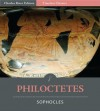 Timeless Classics: Philoctetes (Illustrated) - Sophocles