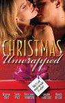 Mills & Boon : Christmas Unwrapped/The Wrong Brother/Mistletoe Magic/It's Christmas, Cowboy!/Northern Fantasy/He'Ll Be Home For Christmas - Maureen Child, Sandra Hyatt, Vicki Lewis Thompson, Jennifer LaBrecque, Rhonda Nelson