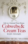 Cobwebs and Cream Teas - Mary MacKie