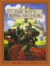 The Boy's King Arthur: Sir Thomas Malory's History of King Arthur and His Knights of the Round Table - Sidney Lanier, Thomas Malory, N.C. Wyeth