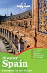 Lonely Planet Discover Spain (Full Color Travel Guide) - Stuart Butler
