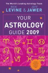 Your Astrology Guide 2009 - Rick Levine, Jeff Jawer