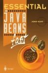 Essential JavaBeans fast (Essential Series) - John Hunt