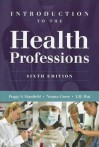 Introduction to the Health Professions - Peggy S. Stanfield, Y.H. Hui, Nanna Cross