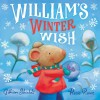William's Winter Wish - Gillian Shields, Rosie Reeve