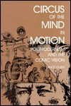 Circus of the Mind in Motion: Postmodernism and the Comic Vision - Lance Olsen