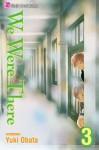 We Were There, Vol. 3 - Yuuki Obata