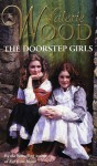 The Doorstep Girls - Val Wood