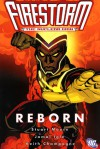 Firestorm, the Nuclear Man: Reborn - Stuart Moore, Jamal Igle, Keith Champagne