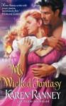 My Wicked Fantasy - Karen Ranney