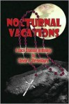 Nocturnal Vacations - Steven L. Shrewsbury