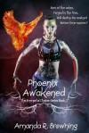 Phoenix Awakened - Amanda R. Browning