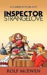 Inspector Strangelove - Rolf McEwen