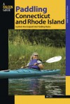 Paddling Connecticut and Rhode Island: Southern New England's Best Paddling Routes - Jim Cole
