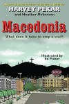 Macedonia - Harvey Pekar, Heather Roberson, Ed Piskor