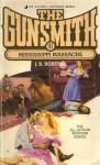 The Gunsmith #091: Mississippi Massacre - J.R. Roberts