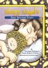 Sleepy Angel's First Bedtime Story - Tara Egan Malanga, Susan Heyboer O'Keefe