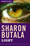 Light: Short Story - Sharon Butala
