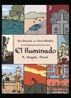 El Iluminado: A Graphic Novel - Ilan Stavans, Steve Sheinkin