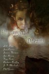 Paranormal Dreams Anthology - L.C. Crow, Jane Carver, Joanna Foreman, J.J. Brothers, Troy Seate, Barbara Donlon Bradley, J.T. Macleod, Phil Geusz