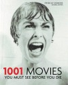 1001 Movies You Must See Before You Die - Steven Jay Schneider