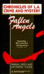 Fallen Angels: Chronicles of L.A. Crime and Mystery - Marvin J. Wolf, Katherine Mader