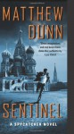 Sentinel: A Spycatcher Novel - Matthew Dunn