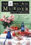 The Boric Acid Murder: A Gloria Lamerino Mystery - Camille Minichino