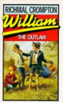 William the Outlaw - Richmal Crompton