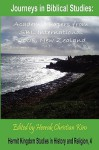 Journeys in Biblical Studies: Academic Papers from Sbl International 2008, New Zealand - Society Of Biblical Literature
