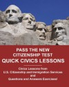 Pass the New Citizenship Test Quick Civics Lessons - Angelo Tropea