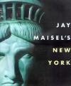 Jay Maisel's New York - Jay Maisel