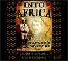 Into Africa: The Epic Adventures of Stanley and Livingstone - Martin Dugard, Simon Jones