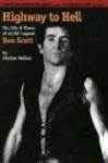 Highway to Hell: The Life and Times of AC/DC Legend Bon Scott - Clinton Walker