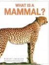 What is a Mammal? - Robert Snedden, Oxford Scientific Films