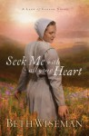 Seek Me with All Your Heart - Beth Wiseman