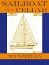 Sailboat in a Cellar - Tim Steffen