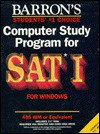 Computer Study Program for Sat I for Windows/Book and Disk - Samuel C. Brownstein, Sharon Weiner Green, Mitchel Weiner
