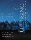 The Uprising Experience: A Personal Guide for a Revolution of the Soul, Promise Keepers Edition - Erwin Raphael McManus