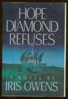 Hope Diamond Refuses - Iris Owens