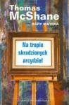 Na tropie skradzionych arcydzieł. Wspomnienia tejnego agenta FBI ds. sztuki - Dary Matera, Barbara Kocowska, Matera Dary